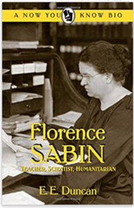 Florence Sabin biography by E. E. Duncan